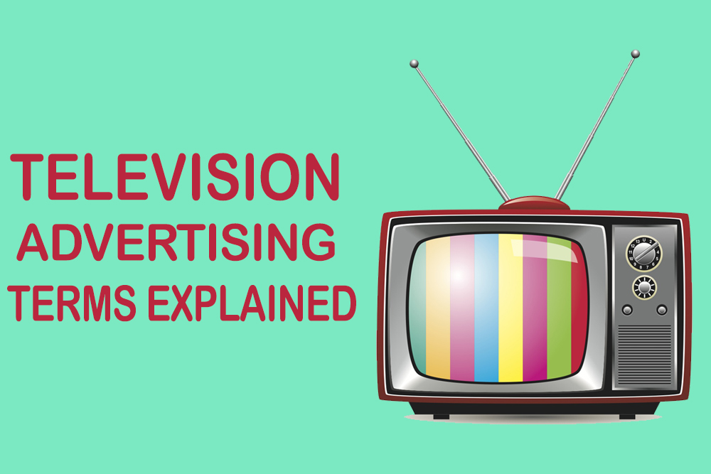 TV Advertising Terms Explained