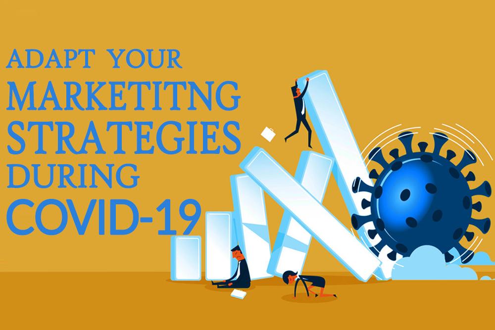 Marketing Strategies During COVID-19